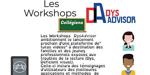 Workshop DysAdvisor - Performance des dys par le digital Collégiens