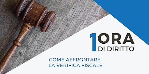 1Ora di diritto - Come affrontare la verifica fiscale