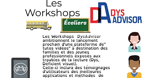 Workshop DysAdvisor - Performance des dys par le digital Ecoliers
