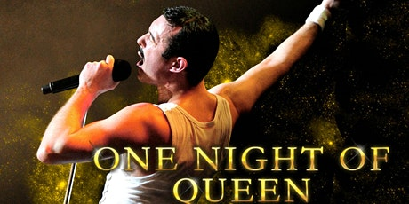 "Queen Tribute: ""One Night of Queen"" tickets"