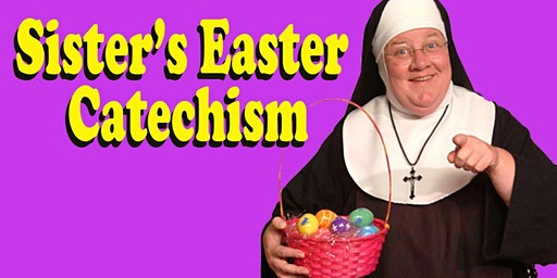 """Sister's Easter Catechism: Will My Bunny Go to Heaven?"""