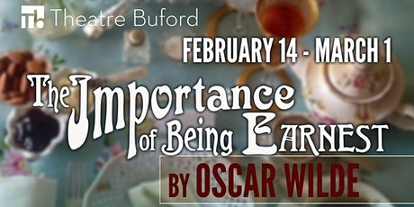 """The Importance of Being Earnest"" tickets"