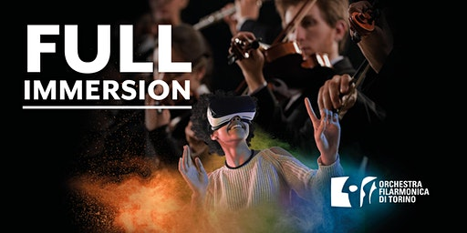 FULL IMMERSION: OFT incontra la Realtà Virtuale [Conservatorio 28 gennaio]