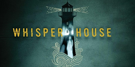 """Whisper House"" tickets"