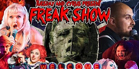 Freak Show: MonteFREAKINrey tickets