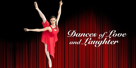"""Dances of Love and Laughter"" tickets"