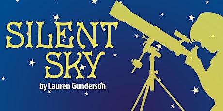 """Silent Sky"" tickets"