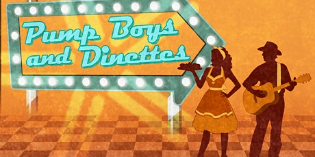 """Pump Boys and Dinettes"" tickets"
