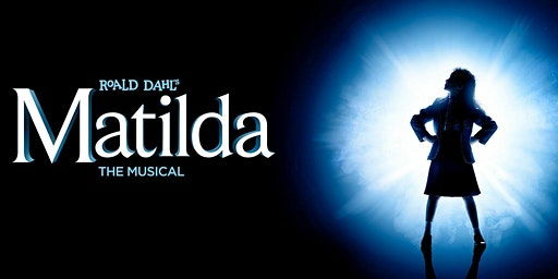 """Matilda the Musical"""