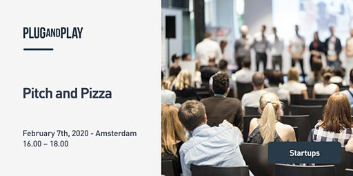 Plug and Play Amsterdam - Pitch and Pizza event