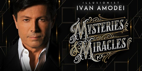 """Mysteries & Miracles"" tickets"