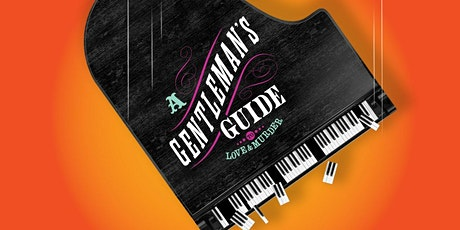 """A Gentleman's Guide to Love and Murder"" tickets"