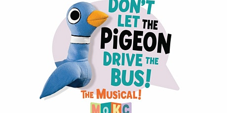 """Don't Let the Pigeon Drive the Bus! (The Musical)"" tickets"
