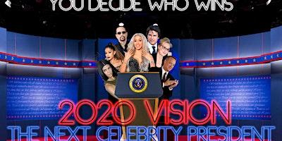 %222020+Vision%3A+The+Next+Celebrity+President%22