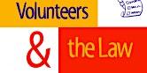 Volunteering & the Law