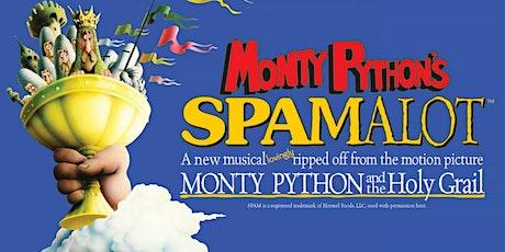 "Monty Python's ""Spamalot"" tickets"