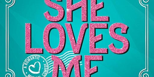 """""""She Loves Me"""""""