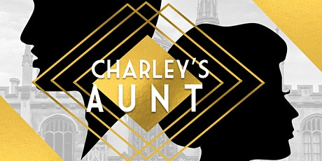 """Charley's Aunt"" tickets"