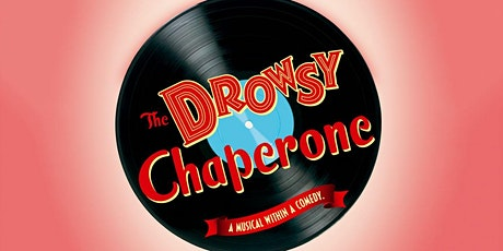 """""""The Drowsy Chaperone"""" tickets"""