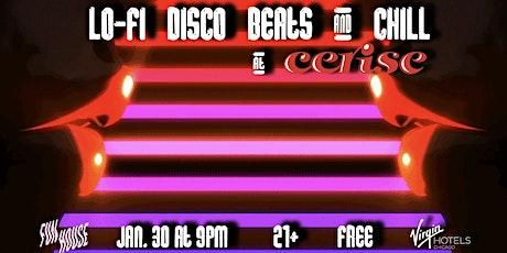 Lo-Fi Disco Beats & Chill tickets