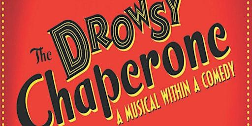 """The Drowsy Chaperone"""