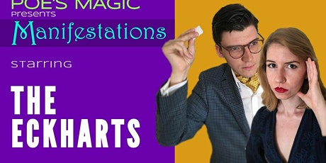 Manifestations starring The Eckharts tickets