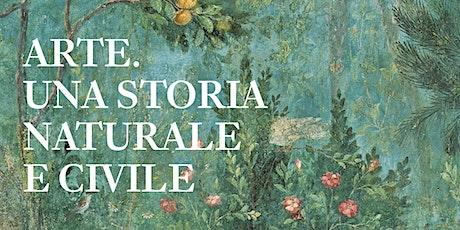Arte. Una storia naturale e civile | Salvatore Settis e Tomaso Montanari | Firenze biglietti