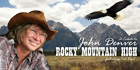 """Rocky Mountain High"" - A Tribute to John Denver tickets"