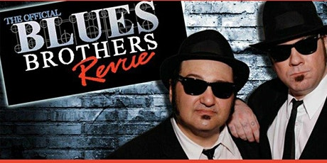 """The Official Blues Brothers Revue"" tickets"