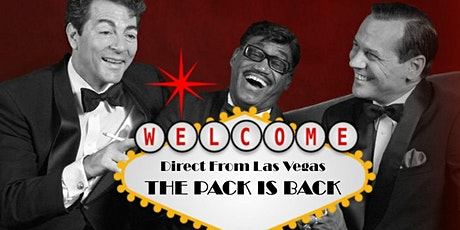 """The Pack is Back - A Tribute to The Rat Pack"" tickets"