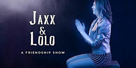 """Jaxx & Lolo"" -- Frigid Festival tickets"