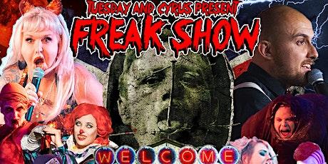 """""""Freak Show--Freakin Fresno"""" tickets"""