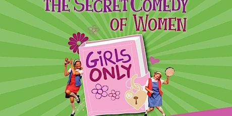 """The Secret Comedy of Women"" tickets"