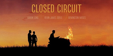 """Closed Circuit"" tickets"
