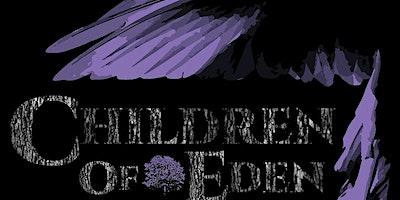 """""""Children of Eden"""""""