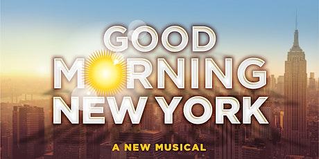 """Good Morning New York"" tickets"