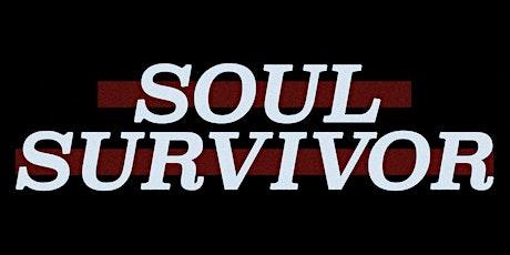 """""""Soul Survivor"""" tickets"""