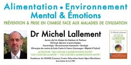 """CONFÉRENCE """"LES 3 CLÉS DE LA SANTE"""" Dr Michel LALLEMENT tickets"""
