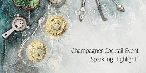 Sparkling Highlight - Champagner-Cocktail-Event