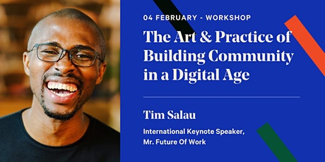 The Art & Practice of Building Community in a Digital Age tickets