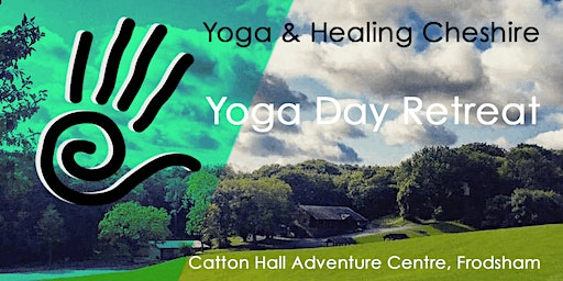 Cheshire Yoga Day Retreat, Summer - Yoga and healing Cheshire events