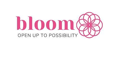 Bloom  - Creating space to discover your potential