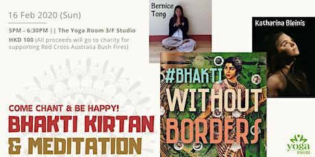Bhakti Kirtan & Meditation with Katharina & Bernice tickets