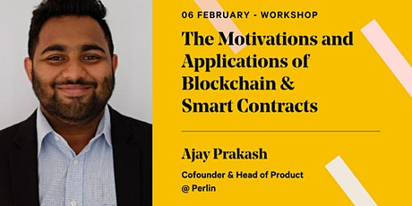 The Motivations and Applications of Blockchain & Smart Contracts tickets