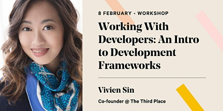 Working With Developers: An Intro to Development Frameworks tickets
