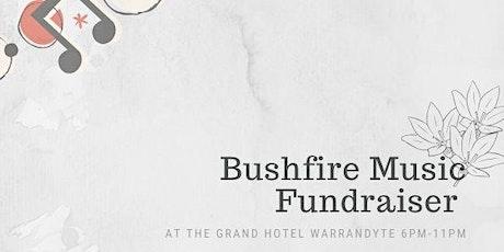 Bushfire Music Fundraiser  tickets