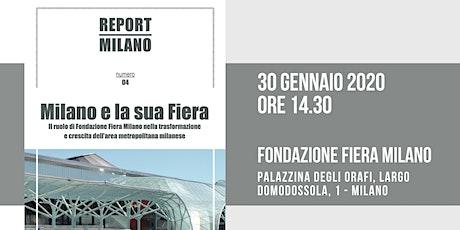 MILANO E LA SUA FIERA: presentazione Report biglietti
