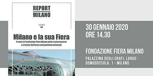MILANO E LA SUA FIERA: presentazione Report