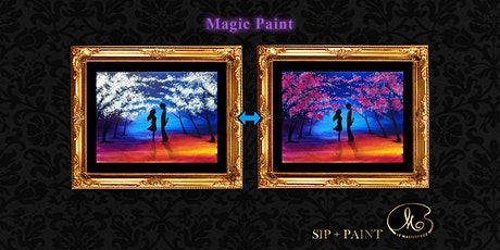 Sip and Paint (Magic Paint):  Tell Her tickets