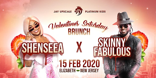 SHENSEEA & SKINNY FABULOUS (LIVE) - VALENTINES SATURDAY BRUNCH - NEW JERSEY